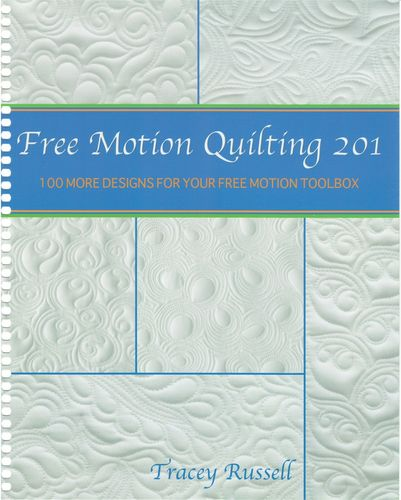 Free Motion Quilting 201