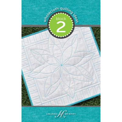 Wholecloth Quilting Ideas - Block 2
